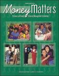 Money Matters Personal and Family Financial Management Simulation