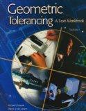Geometric Tolerancing: A Text-Workbook, Student Text-Workbook