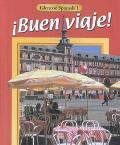 Buen Viaje! Glencoe Spanish 1