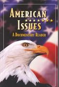 American Issues A Documentary Reader