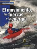Movimiento, Las Fuerzas, Y La Energia Motion, Forces, And Energy