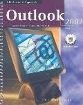 Microsoft Outlook 2002 Core, A Professional Approach, Student Edition