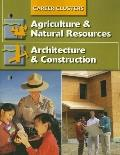 Succeeding In The World Of Work, Career Clusters, Agriculture and Natural Resources: Archite...