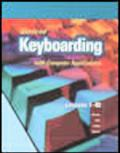 Glencoe Keyboarding With Computer Applications, Short Course, Top-bound , Lessons 1-80