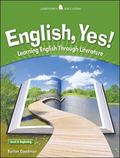English, Yes! Level 3 Beginning Learning English Through Literature