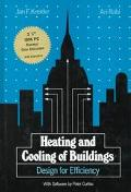 Heating and Cooling of Buildings Design for Efficiency/Book and Disk