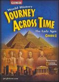 Journey Across Time Early Ages Course 1 (7000 B.C to 800 A.D.)