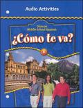 Middle School Spanish Blue Edition Como Te Va? Audio Activities