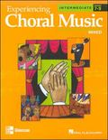 Experiencing Choral Music Intermediate Mixed Voices