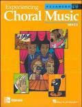 Experiencing Choral Music Advanced Mixed