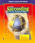 Succeeding In The World Of Work Activity Workbook