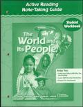 World and Its People: Active Reading Note-Taking Guide - McGra