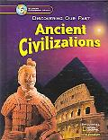Ancient Civilizations Discovering Our Past - California Edition