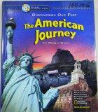 Discovering Our Past :The American Journey to World War 1 : Grade 8 : California Teacher Edi...