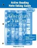 The American Vision Active Reading: Notetaking Guide Workbook - McGra