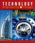 Technology: Engineering & Design, Student Edition