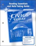 Civics Today Citizenship, Economics and You, Reading Essentials and Note-taking Guide