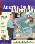 America Online for Busy People: Shortcuts & Workarounds Let You Power through AOL - David Ei...