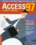 Access 97 for Busy People