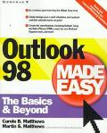 Outlook 98 Made Easy - the Basics and Beyond