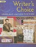 Glencoe Writer's Choice: Grammar and Composition, Grade 9 (Writer's Choice Grammar and Compo...