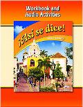 Asi se dice Level 1A  Workbook and Audio Activities 2009