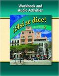 Asi se dice Level 1B  Workbook and Audio Activities 2009
