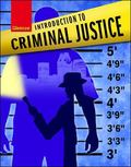 Introduction to Criminal Justice, Student Edition