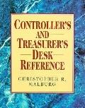 Controller's and Treasurer's Desk Reference