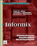 Informix: Client/Server Application Development
