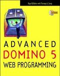 Advanced Domino 5 Web Programming with Cdrom - Rose M. Kelleher - Paperback
