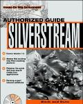 Silverstream: The Authorized Guide - Howard M. Block - Paperback