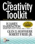 Creativity Toolkit: Provoking Creativity in Individuals and Organizations - H. James Harring...
