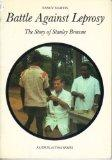 Battle Against Leprosy: Story of Stanley Browne (Faith in Action)