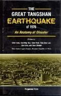 The Great Tangshan Earthquake of 1976
