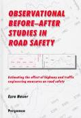 Observational Before-After Studies in Road Safety Estimating the Effect of Highway and Traff...