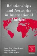 Relationships and Networks in International Markets