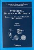 Structural Biological Materials Design and Structure-Property Relationships