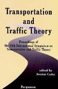 Transportation and Traffic Theory Proceedings of the 14th International Symposium on Transpo...