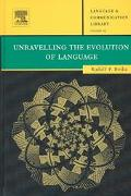 Unravelling the Evolution of Language