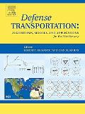 Defense Transportation Algorithms, Models, and Applications for the 21st Century