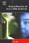 Normal and Abnormal Fear and Anxiety in Children