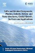 CdTe and Related Compounds; Physics, Defects, Hetero- and Nano-structures, Crystal Growth, S...