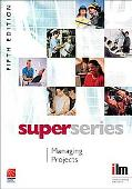 Managing Projects Super Series