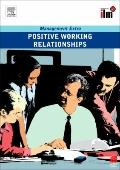 Postive Working Relationships