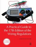 Practical Guide to the 17th Edition of the Wiring Regulations