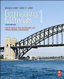 Engineering Materials 1, Fourth Edition: An Introduction to Properties, Applications and Design