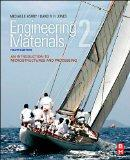 Engineering Materials 2, Fourth Edition: An Introduction to Microstructures and Processing (...