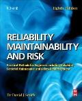 Reliability, Maintainability and Risk : Practical Methods for Engineers Including Reliabilit...