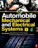 Automobile Mechanical and Electrical Systems: Automotive Technology: Vehicle Maintenance and...